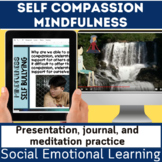 Social and Emotional | SEL | Mindfulness Self-Compassion |