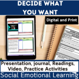 Social and Emotional Learning | SEL | Decide What You Want