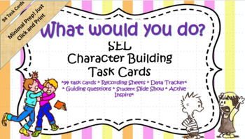 SEL Task Cards- 94 task cards support Positive Social skills **LOW PREP