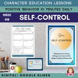 SELF CONTROL Google Apps | Positive Behavior | Daily Chara