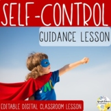 SELF-CONTROL PowerPoint Guidance Lesson Counseling Lesson Activity and Video
