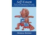 SELF-ESTEEM Virtue and Yoga pose of the week. Combining Yo