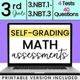 Distance Learning: SELF-GRADING 3rd Grade Place Value Quizzes 3.NBT.1-3.NBT.3
