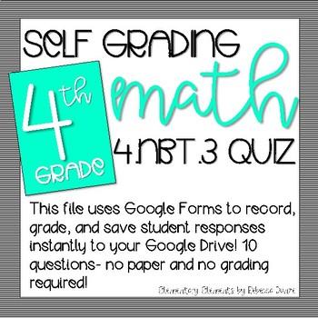 SELF GRADING Google Form 4.NBT.3- Rounding Numbers