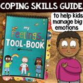 SELF-REGULATION FEELINGS & COPING SKILLS GUIDE: SEL Activity Workbook