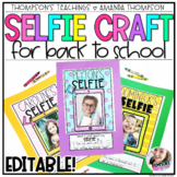 SELFIE CRAFT for BACK TO SCHOOL for grades 1-4