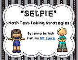 SELFIE Math Testing Strategies