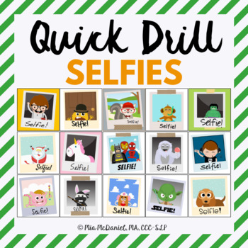 Quick Drill SELFIES {for speech therapy or any skill drill}