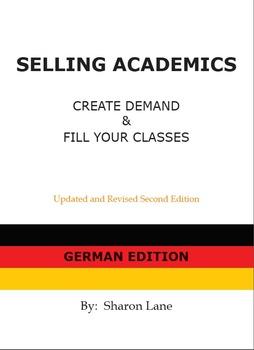 SELLING ACADEMICS - German Edition:  Increase Enrollment / Retain Students