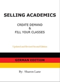 SELLING ACADEMICS - German Edition:  Increase Enrollment / Retain Students
