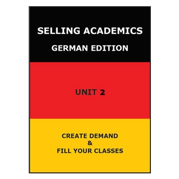SELLING ACADEMICS - German Edition UNIT 2 /Increase Enrollment/Retain Students