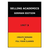 SELLING ACADEMICS - German Edition UNIT 3 /Increase Enrollment/Retain Students