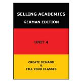 SELLING ACADEMICS - German Edition UNIT 4 /Increase Enrollment/Retain Students