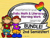 SEMESTER 2! Daily Literacy & Math Morning Work {Kinder & 1st Grade} No Prep!
