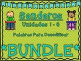 SENDEROS 1st Grade Units 1-6 Palabras Para Decodificar BUNDLE