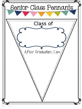 SENIOR CLASS PENNANTS Great for End of the Year