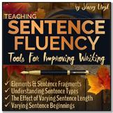 SENTENCE FLUENCY: Tools For Teaching Writing Mini-Unit