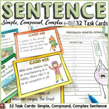 SENTENCE STRUCTURE: SIMPLE, COMPOUND, COMPLEX SENTENCE: 32 TASK CARDS