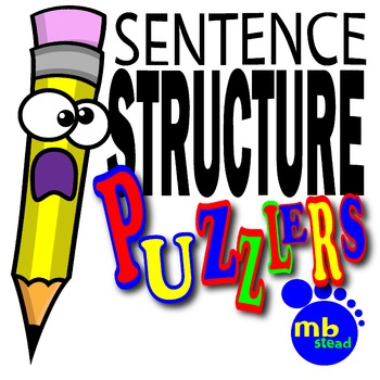 SENTENCE STRUCTURE PUZZLERS: A UNIQUE Way to Teach the PARTS of SPEECH