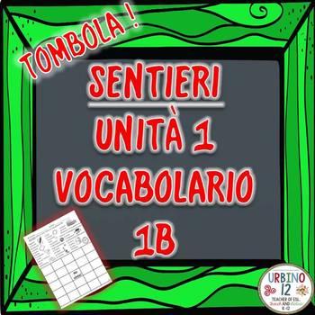 SENTIERI Unità 1 Vocabolario 1B  Alla Facoltà BINGO GAME