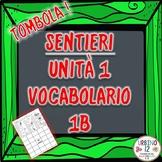 SENTIERI Unità 1 Vocabolario 1B BINGO GAME