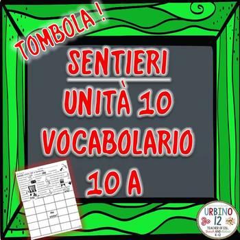 SENTIERI Unità 10 Vocabolario 10A  Lo Spettacolo Bingo Game