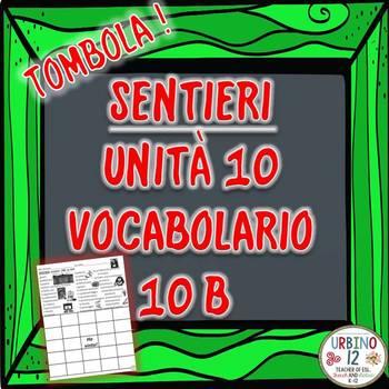 SENTIERI Unità 10 Vocabolario 10B  Le Arti Bingo Game