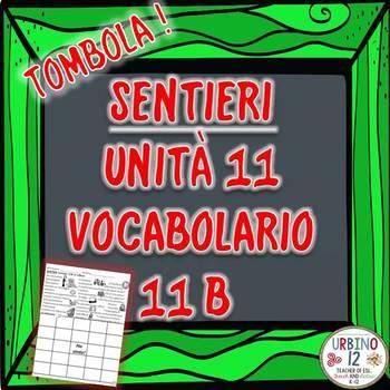 SENTIERI Unità 11 Vocabolario 11B  In Ufficio Bingo Game