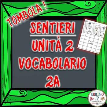 SENTIERI Unità 2 Vocabolario 2A  I Passatempi BINGO GAME