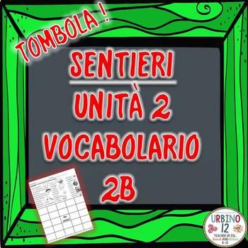 SENTIERI Unità 2 Vocabolario 2B  Che Tempo Fa? BINGO GAME