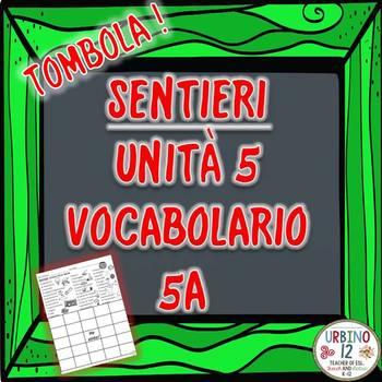 SENTIERI Unità 5 Vocabolario 5A I Negozi e I Cibi Bingo Game