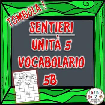 SENTIERI Unità 5 Vocabolario 5B  A Tavola Bingo Game