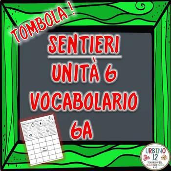 SENTIERI Unità 6 Vocabolario 6A  La Routine Bingo Game