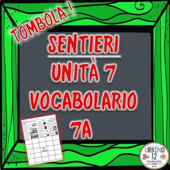 SENTIERI Unità 7 Vocabolario 7A  A Casa Bingo Game