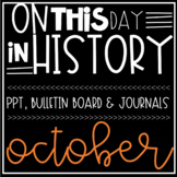 On This Day In History OCTOBER Warm Ups, Bellringers, PPT