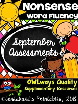Nonsense Word Fluency SEPTEMBER Assessment Pack by Ms. Lendahand