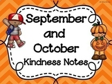 SEPTEMBER & OCTOBER Kindness Notes--Showing Good Character Notes--Bucket Slips