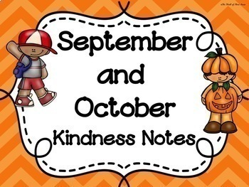 SEPTEMBER & OCTOBER Kindness Notes--Showing Good Character