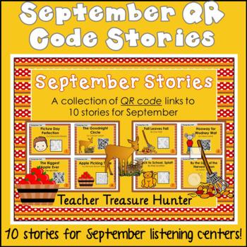 SEPTEMBER QR Code stories - 10 stories for September ~ Great for centers!