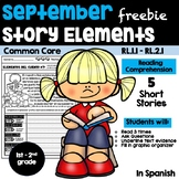 SPANISH SEPTEMBER READING COMPREHENSION: STORY ELEMENTS