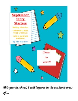 September Story Starters:  Writing Ideas for Bell Work/ Daily Journal Writing