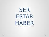 SER - ESTAR - HABER