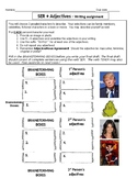"""SER and ADJECTIVES Spanish Writing Assignment. Includes notes on """"ísimo"""" suffix."""
