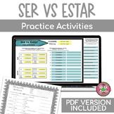 SER vs ESTAR Digital + PRINT Practice Activities