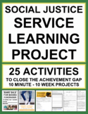 Service Learning Project Social Justice Bundle