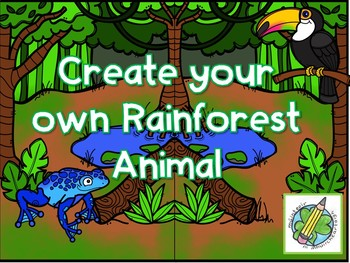SESE: Create your own Rainforest Animal