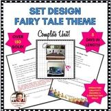 DRAMA UNIT: SET DESIGN FAIRY TALE SETTING