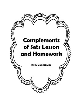 SETS - Complements of Sets Lesson and Homework