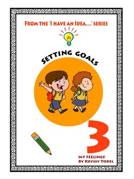 Setting Goals, Number 3 from the I HAVE AN IDEA Series, 'M