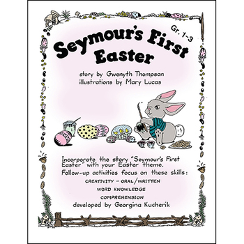 SEYMOUR'S FIRST EASTER Gr. 1-3